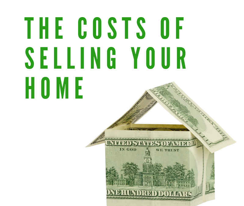 Costs of selling your home you should prepare for